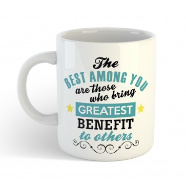 The best among you are those who bring -  Quote - Mug