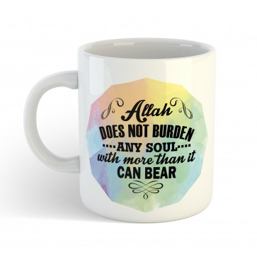 Allah does not burden any soul with more than it can bear- Mug