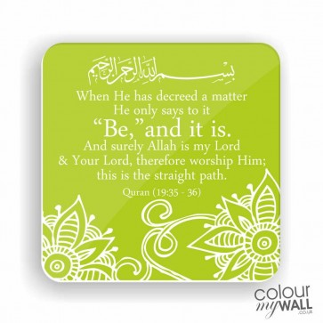 Be and it is - Green -  Islamic Fridge Magnet