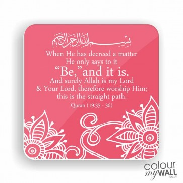 Be and it is - Islamic Fridge Magnet