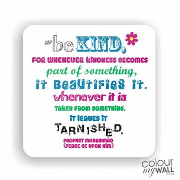 Be Kind Quote-  Islamic Fridge Magnet