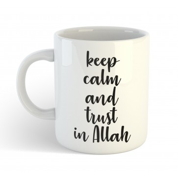Keep Calm and Trust in Allah - Mug