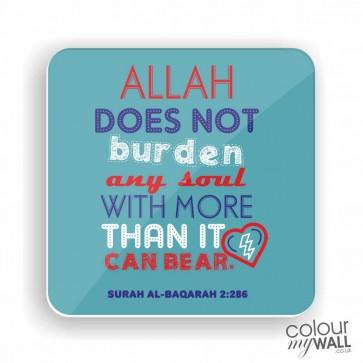 Allah does not burden any soul -  Fridge Magnet