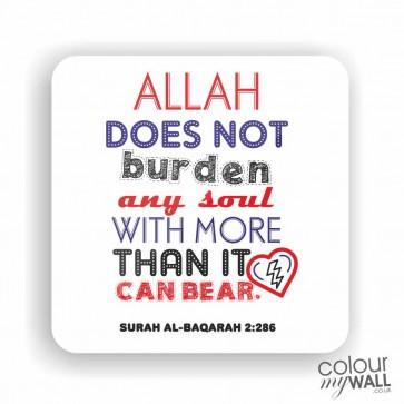 Allah does not burden any soul - White Fridge Magnet