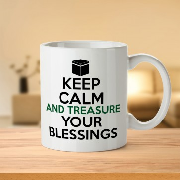 Keep Calm And Treasure your Blessings - Hajj Mabrur Mug