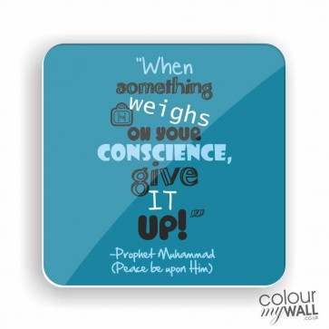 When something weighs on your conscience-  Islamic Fridge Magnet
