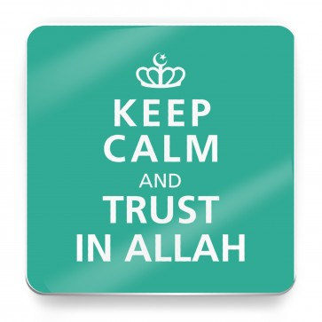 Keep Calm and Trust in Allah - Magnet