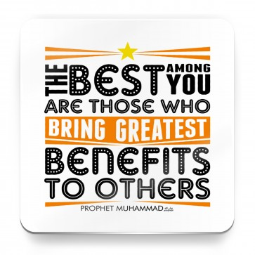The best among you are those, Prophet Muhammad Quote - Magnet