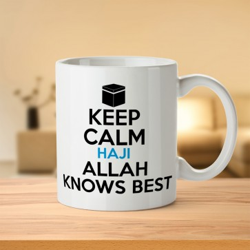 Keep Calm Haji Allah Knows Best - Hajj Mabrur Mug