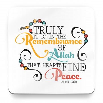 Truly it is in the remembrance of Allah that hearts find peace - Quran Quote - Magnet