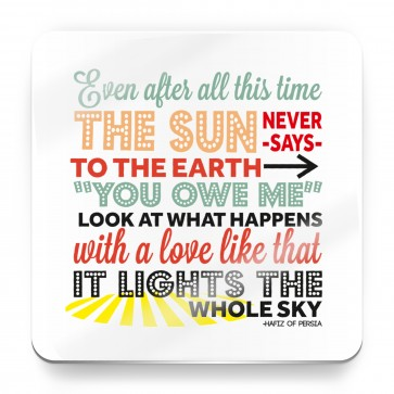 Love that lights the whole sky, Hafiz of Persia Quote - Magnets