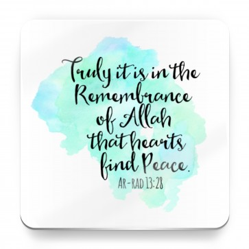 Truly it is in the remembrance of Allah, Quote Quran - Magnet