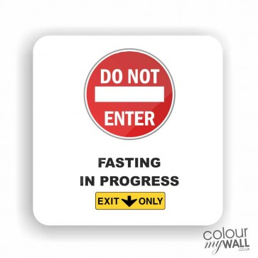Do not Enter Fasting in Progress Ramadan -  Islamic Fridge Magnet