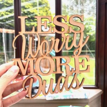 Less worry more duas