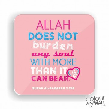 Allah does not burden any soul - Pink Fridge Magnet