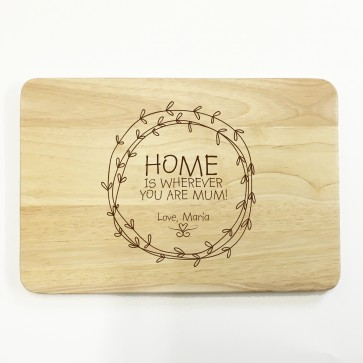 Personalised Wooden Chopping Board - Home is wherever you are mum - Floral Wreath
