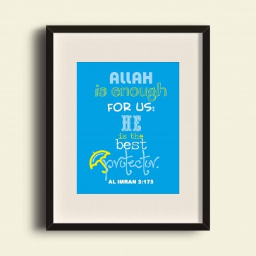 Allah is enough for us: He is the best protector - Al Imran - Poster Print